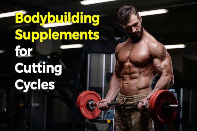 Best Fat Burners for Bodybuilding to Use for Cutting Cycles